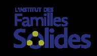 L'Institut des Familles Solides